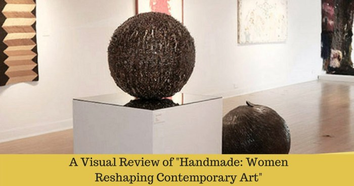 """A Visual Review of """"Handmade"""" – A Fiber Art Exhibition"""