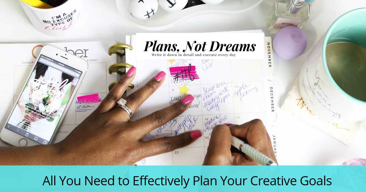 Plan your Creative Goals Effectively