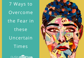 Overcoming fear in Uncertain Times