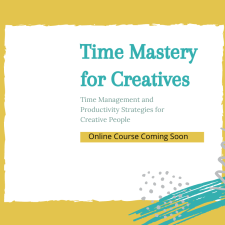 Time Mastery Course Coming Soon