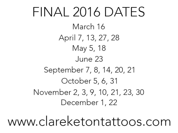 final2016dates_clareketontattoos