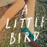 A_LITTLE_BIRD_TOLD_ME by Marianne Holmes