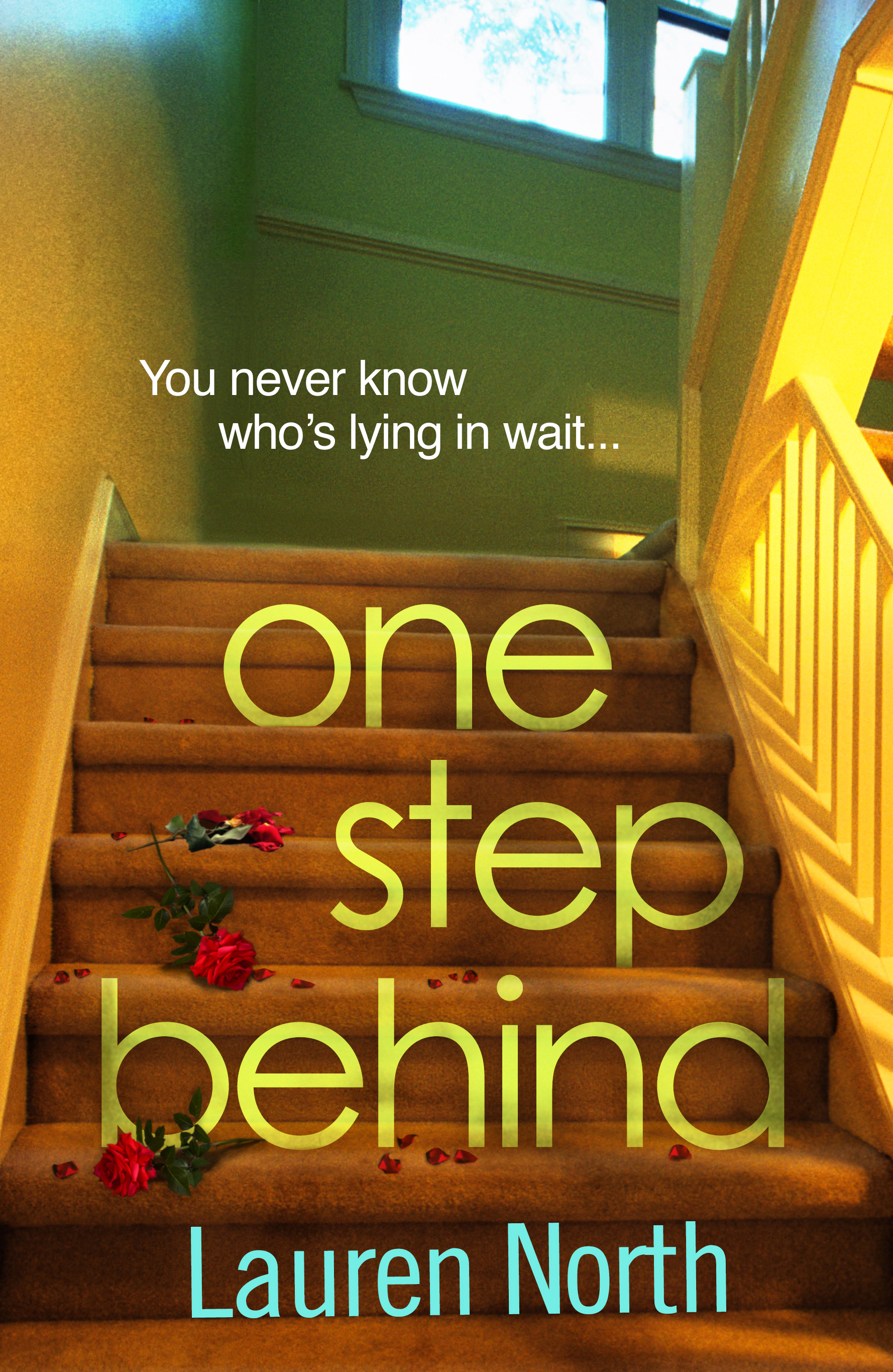 ONE STEP BEHIND by Lauren North
