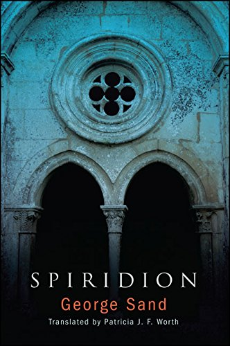 Spiridion by George Sand, translated by Patricia Worth