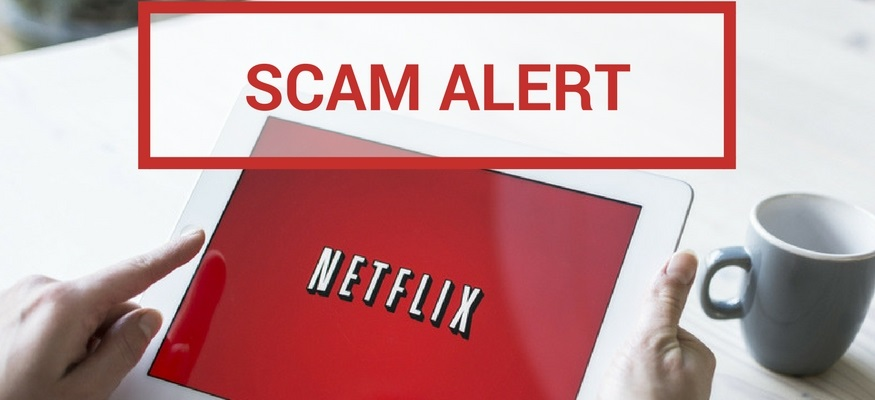 Warning: This Netflix scam could empty your bank account