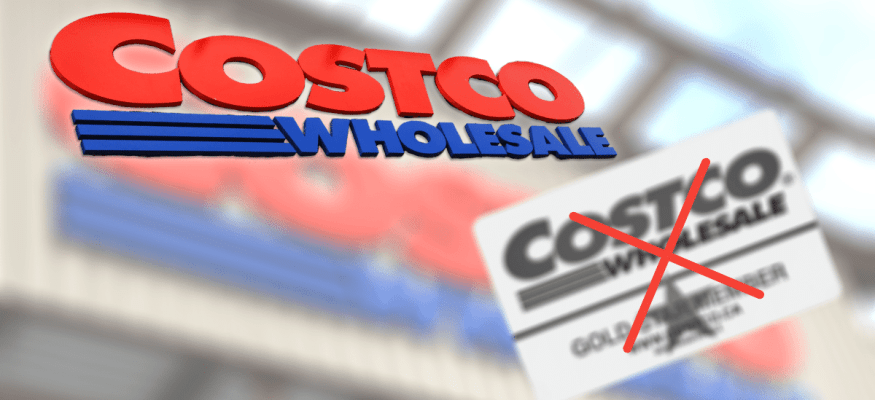 """Greyed out Costco Warehouse membership card covered by a red """"x"""" in front of a Costco store to show how to shop at Costco without a membership"""