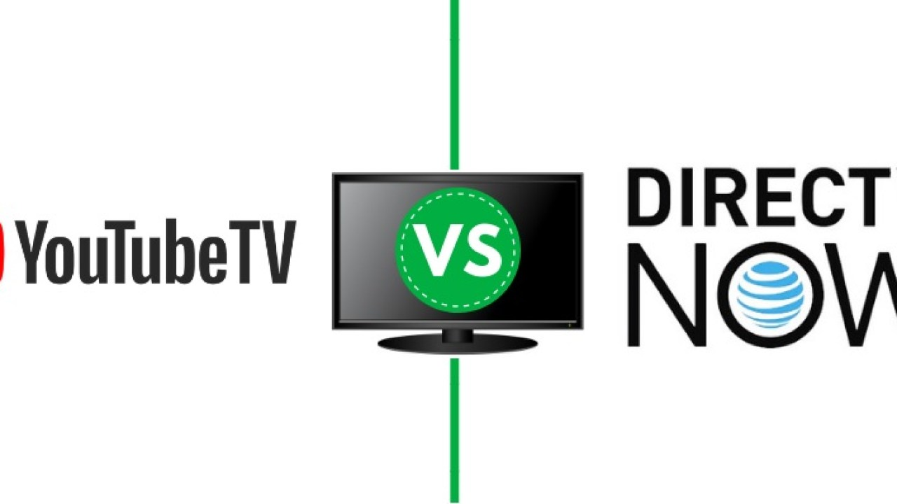 YouTube TV vs  DirecTV Now: 7 things to consider before you sign up