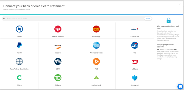You can connect your bank account to Truebill.