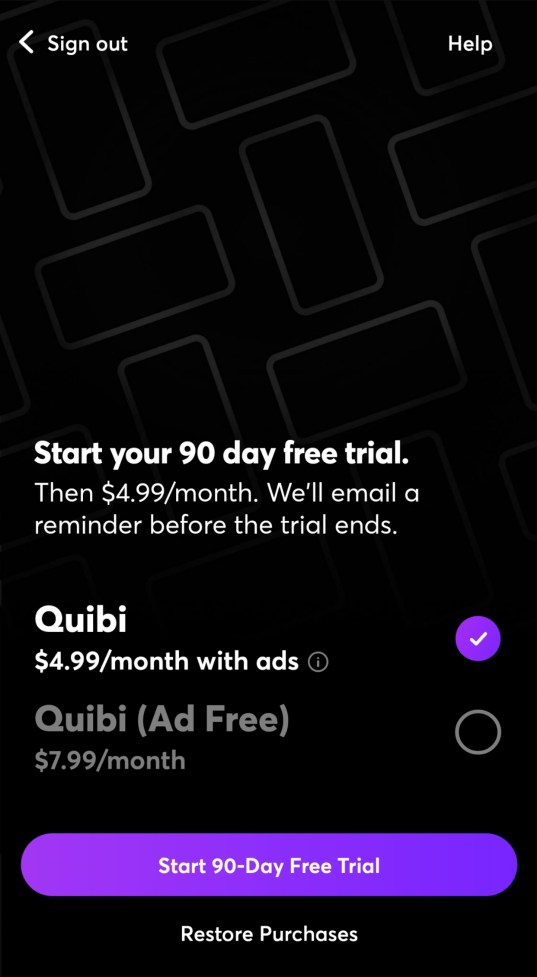 Quibi has two paid subscription options.