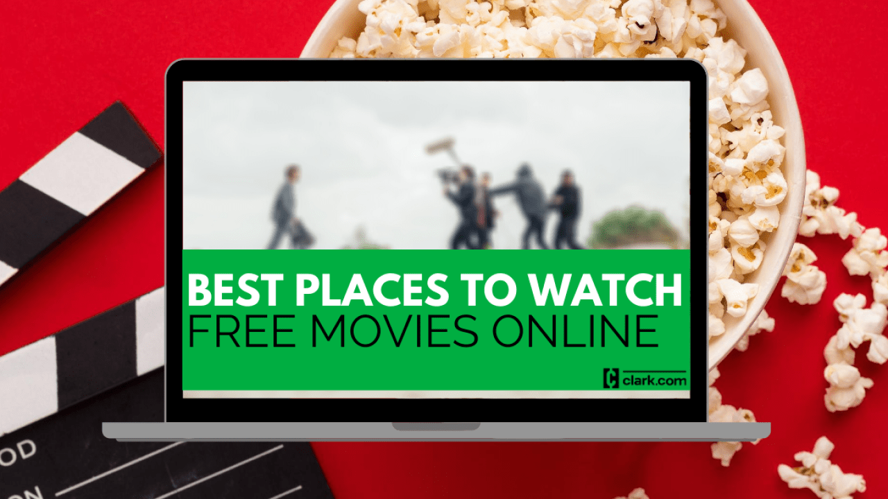 12 of the Best Places to Watch Free Movies Online - Clark Howard