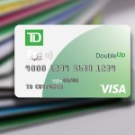 TD Bank Double Up is a 2% cash back card.