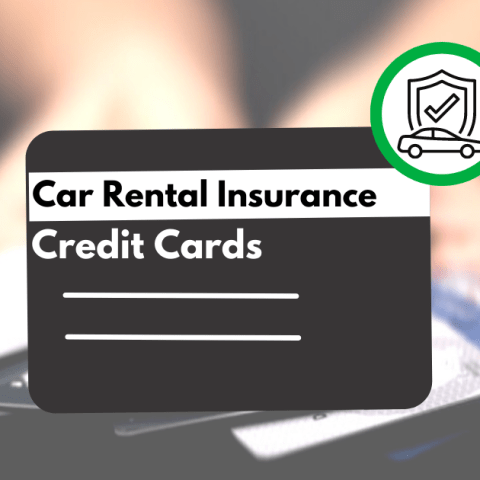 These Credit Cards Offer Car Rental Insurance Benefits
