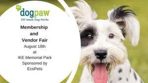 Dogpaw Vendor Fair and Member Drive at Ike @ Ike Memorial Off-leash Dog Park | Vancouver | Washington | United States