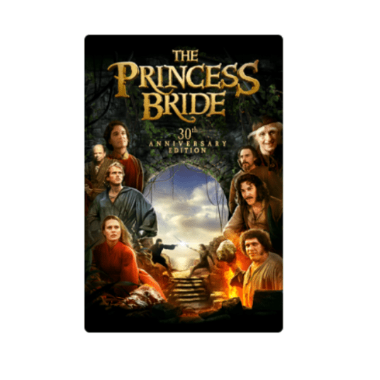 The Princess Bride 30th Anniversary Edition for $5