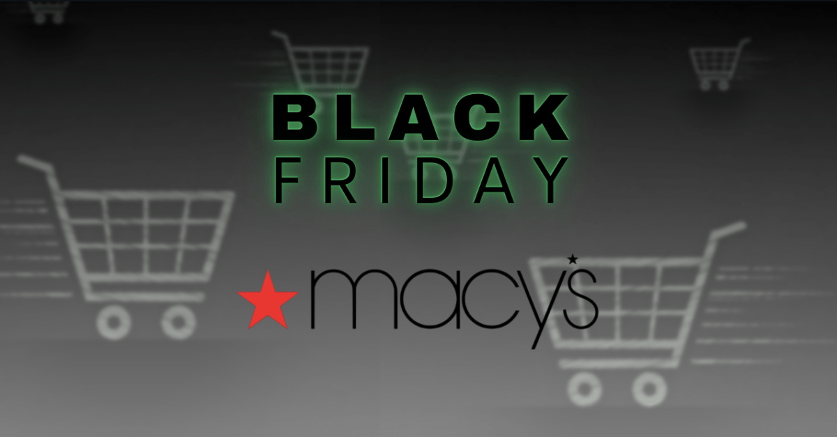 New deals live! Macy's Black Friday ad: The best deals for 2020