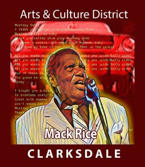 Sign honoring Mack Rice in downtown Clarksdale Arts & Culture District.