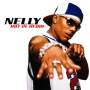 Hot in Herre, Nelly.