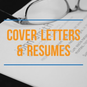 Cover Letters & Resumes