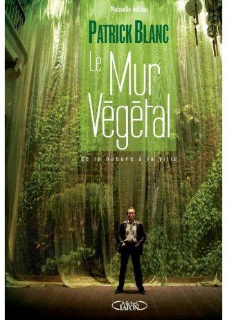 Livro Le Mur Vegetal, de Patrick Blanc, segunda edição do livro, 2011