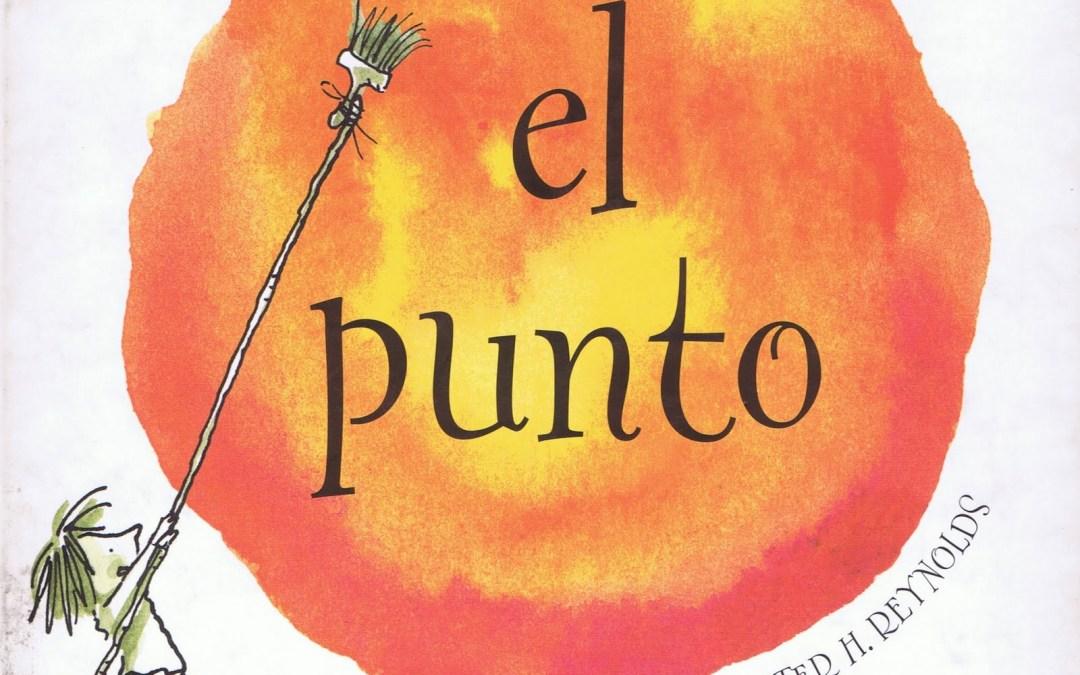 """""""El punto"""" de Peter H. Reynolds"""