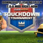 Get Clash Royale v 2.0.0 Mod Apk Ipa (Android & iOS) Right Now