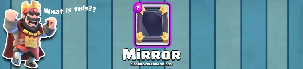 Mirror Clash Royale