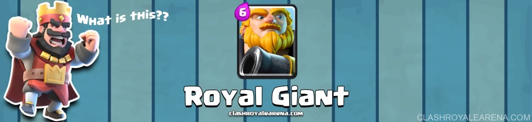 Clash Royale Royal Giant