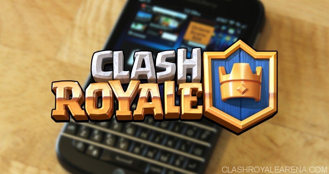 Clash Royale APK BlackBerry 10