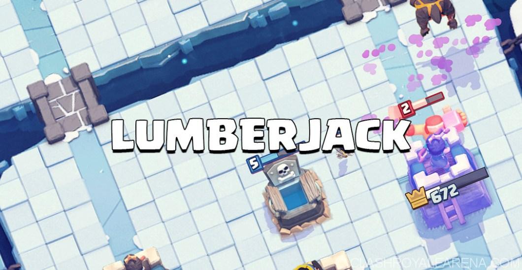 Lumberjack Guide Clash Royale