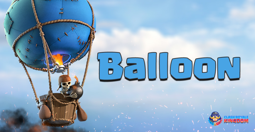 Kingdom's-File Balloon Clash-Royale-Kingdom