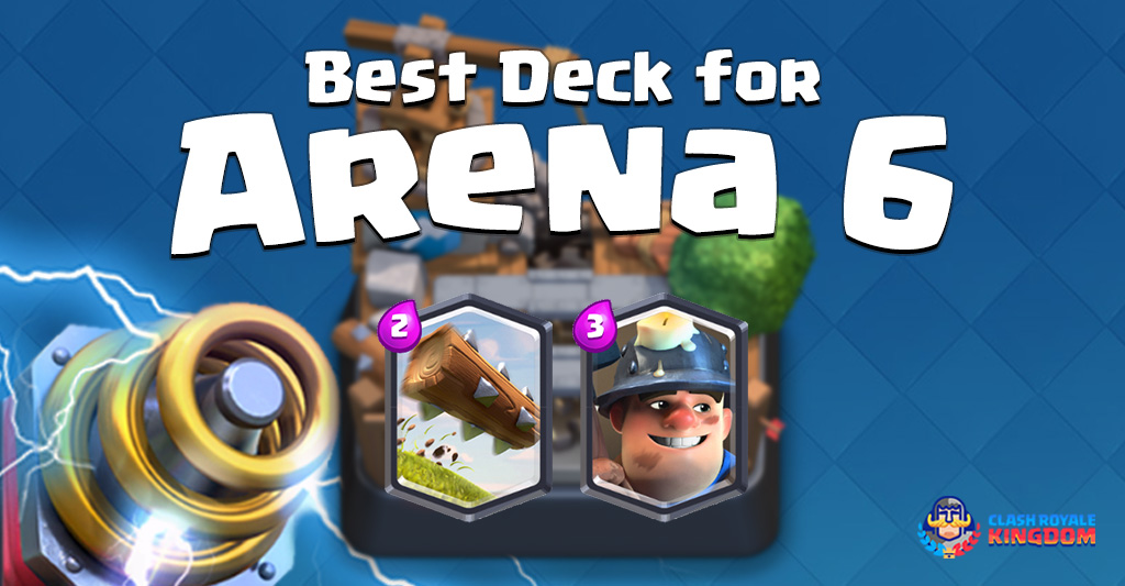 Best Deck for Arena 6