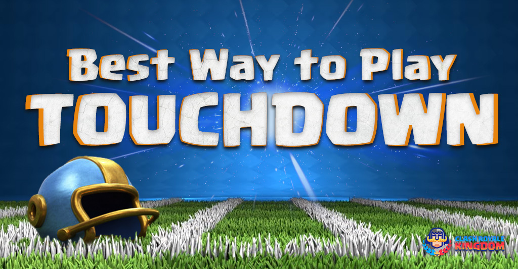 Best Way to Play Touchdown