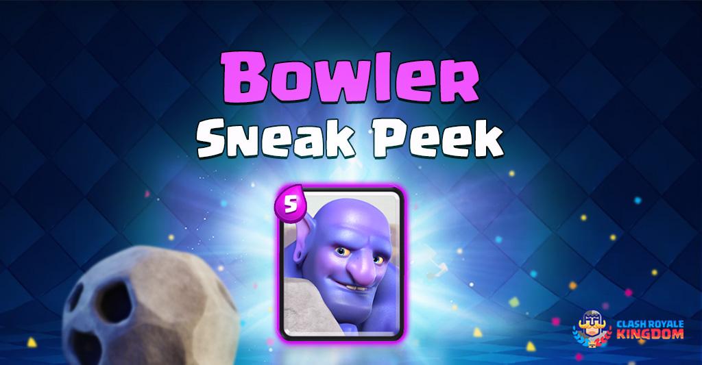 Bowler-Sneak-Peek-Clash-Royale-Kingdom