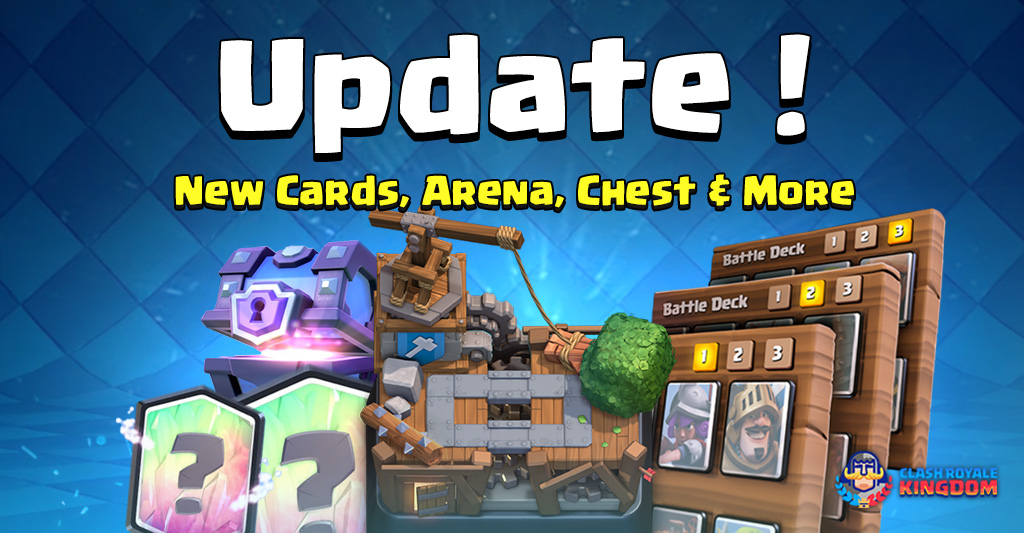 Update: New Cards, New Arena & New Chests!