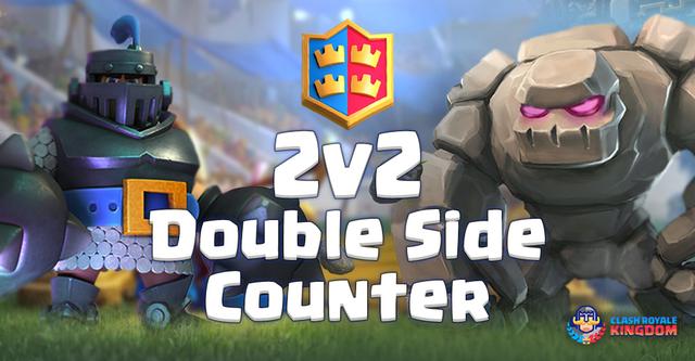 2v2 Double Side Counter – Golem Mega Knight