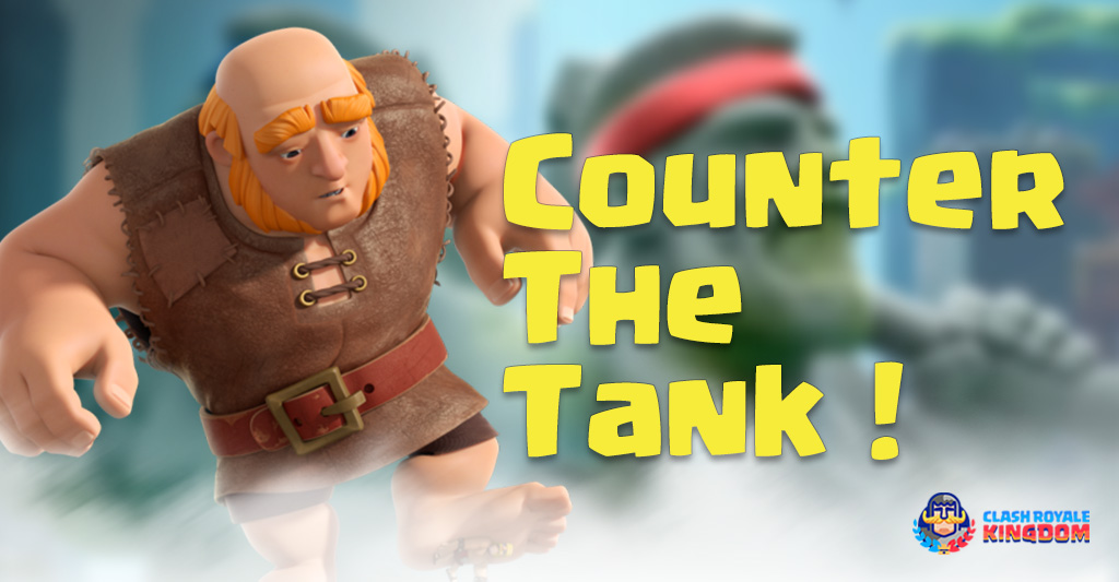 How-to-Counter Giant-Giant-and-Any-Tanks!-Clash-Royale-Kingdom