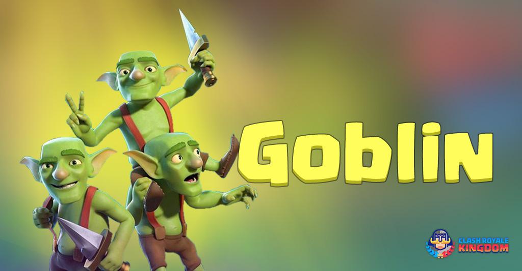 Goblins The Green Hornet Clash Royale Kingdom