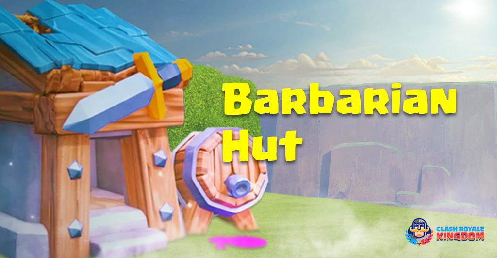 Barbarian Hut and Unleashing the Barbars