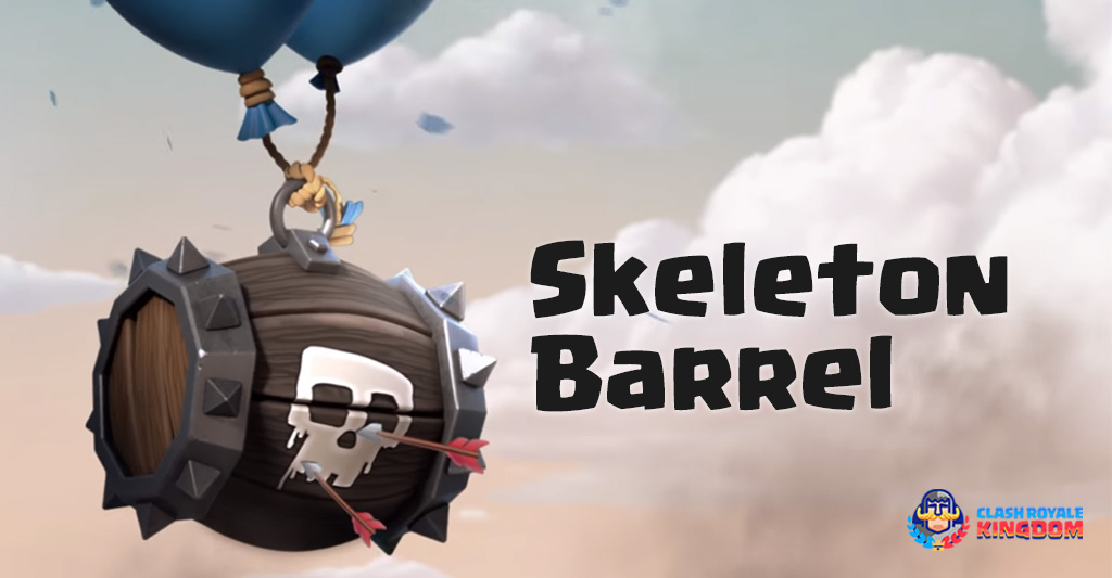 Skeleton Barrel-Clash-Royale-Kingdom