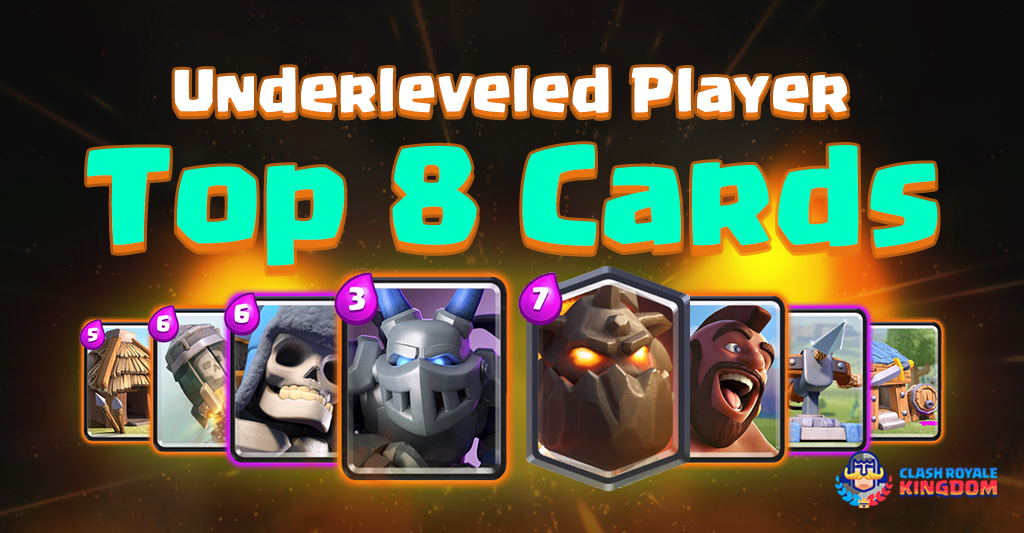 Top 8 Cards for Underleveled Player