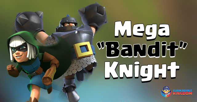 The Best Bandit Deck with Mega Knight