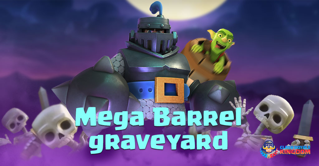 Graveyard, Goblin Barrel in Mega Knight Deck