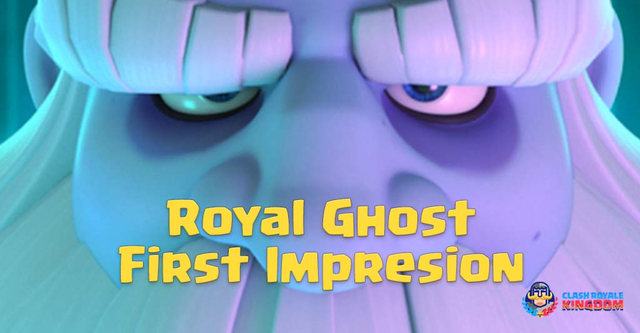 Royal Ghost (Legendary Card) First Impression
