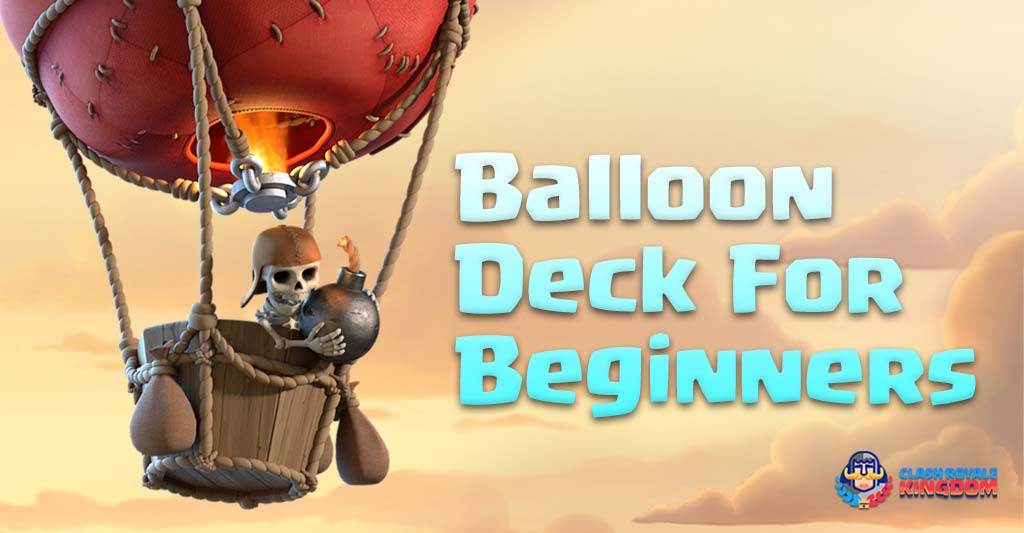 Best Balloon Deck for Beginners