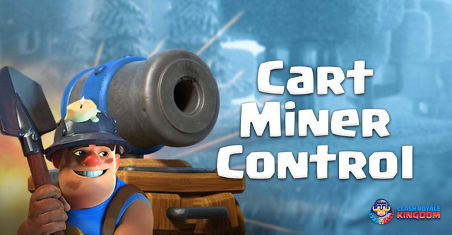 Cannon Cart Miner Control Deck and Strategies