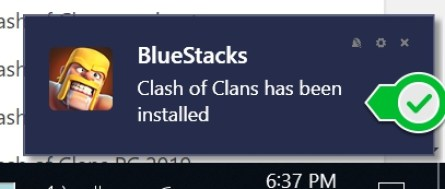 Clash of Clans for Windows 10 Installation Notification