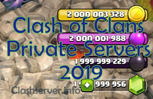 Clash of Clans Private Servers 2019