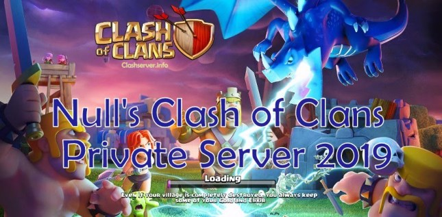 Nulls Clash of Clans Private Server Apk 2019