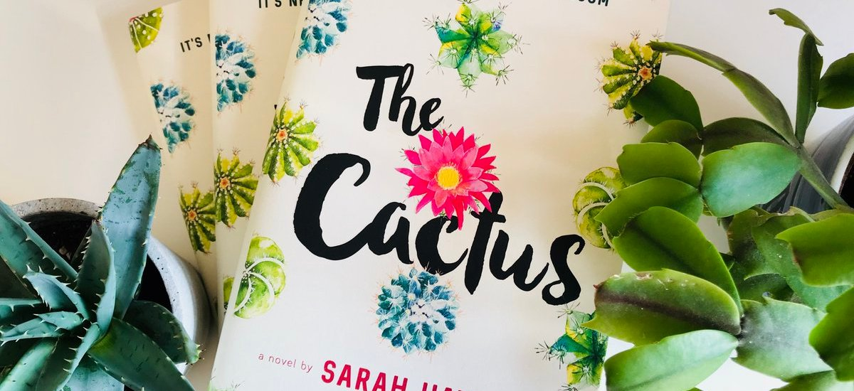 Book Review – The Cactus by Sarah Haywood