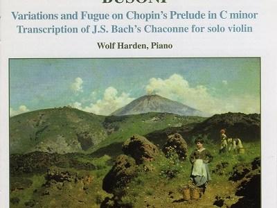 ヴォルフ・ハーデン ブゾーニ/バッハ シャコンヌほか(2000.9録音)を聴いて思ふ